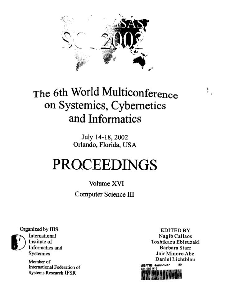 The 6th World Multiconference       on Systemics, Cybernetics            and Informatics                            July 1...
