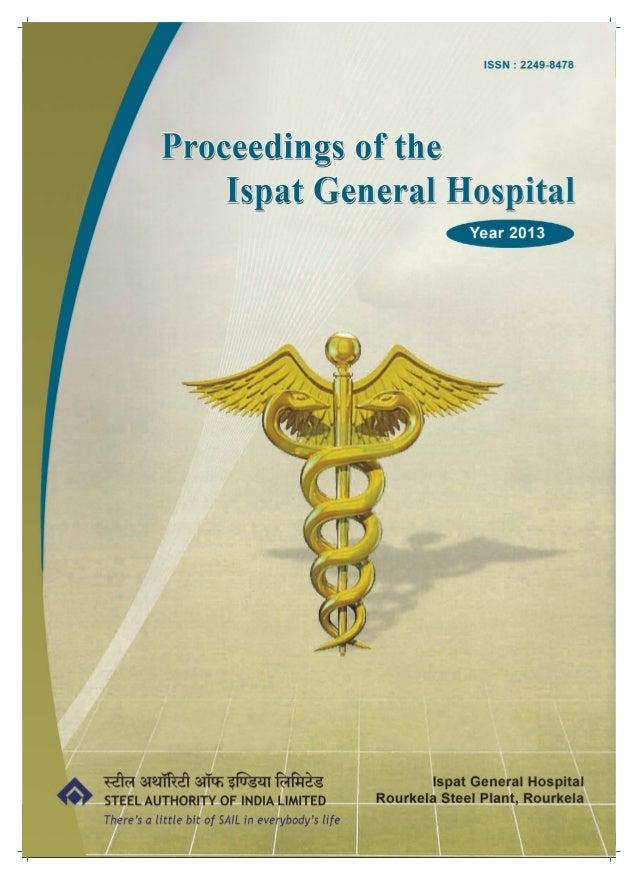 Proceedings of Ispat General Hospital- 2013