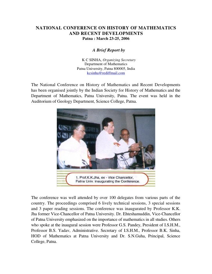 NATIONAL CONFERENCE ON HISTORY OF MATHEMATICS             AND RECENT DEVELOPMENTS                             Patna : Marc...