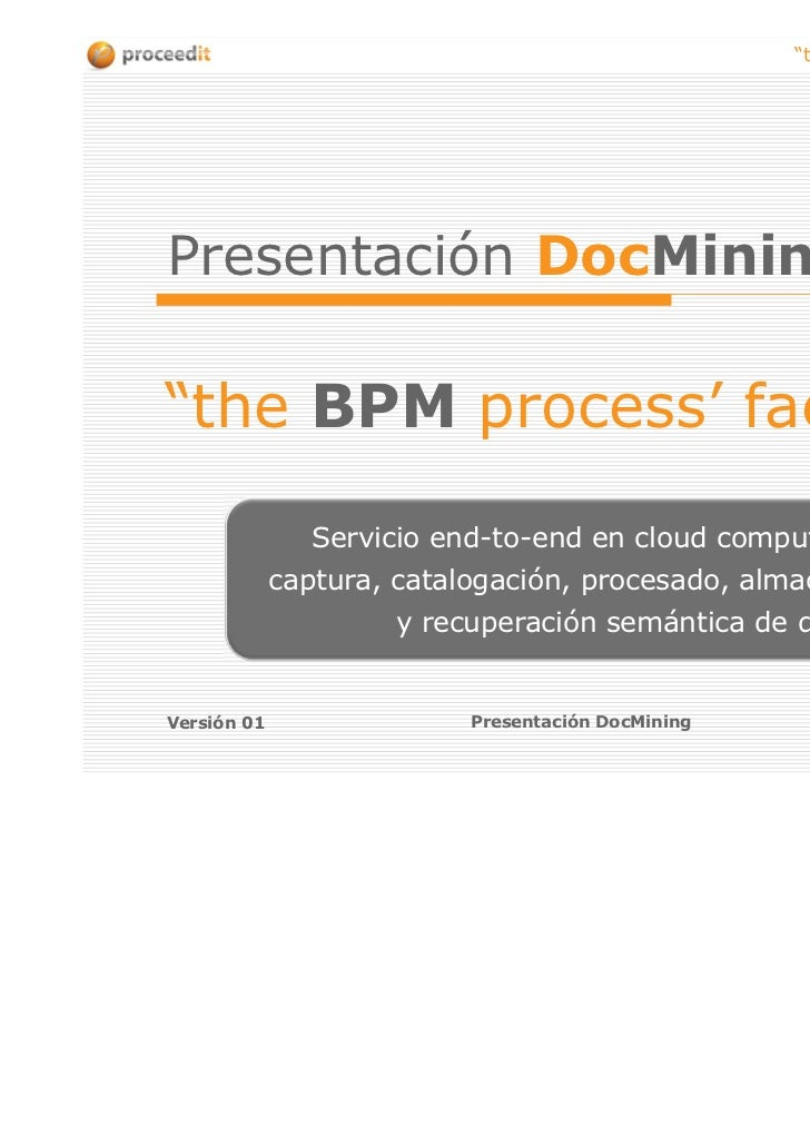 """the BPM process' factory""Presentación DocMining""the BPM process' factory""               Servicio end-to-end en cloud comp..."