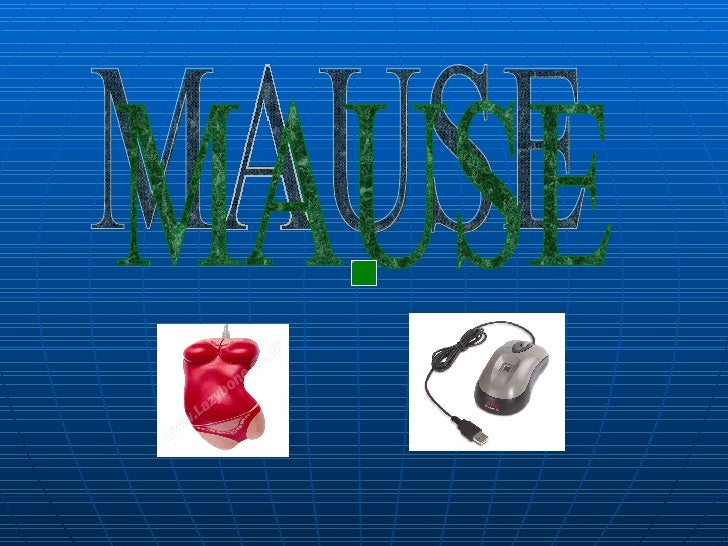 MAUSE
