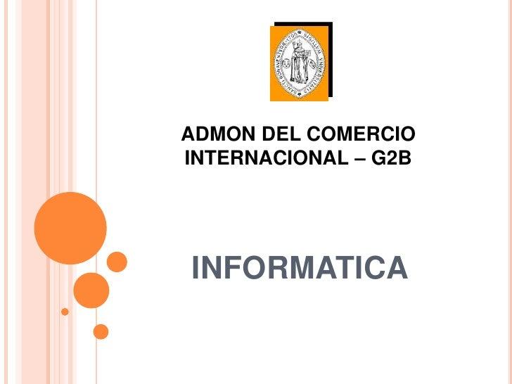 ADMON DEL COMERCIOINTERNACIONAL – G2BINFORMATICA