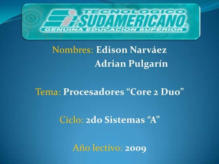 Procesadores Core 2 Duo