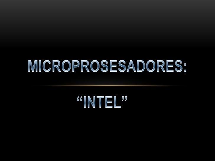 INTELIntel fue fundada el 18 de julio de 1968 como Integrated ElectronicsCorporation.FUNDADORES:1. Gordon E. Moore (químic...