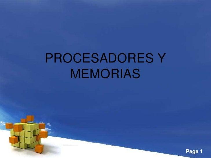 PROCESADORES Y MEMORIAS <br />