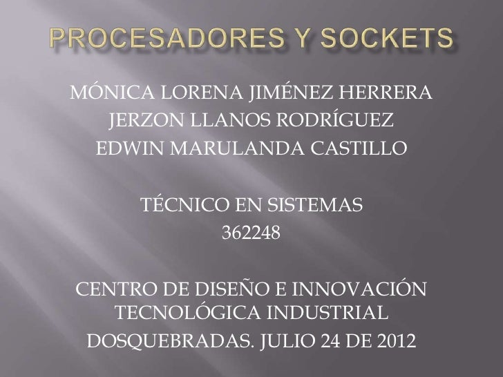 MÓNICA LORENA JIMÉNEZ HERRERA  JERZON LLANOS RODRÍGUEZ EDWIN MARULANDA CASTILLO     TÉCNICO EN SISTEMAS           362248CE...