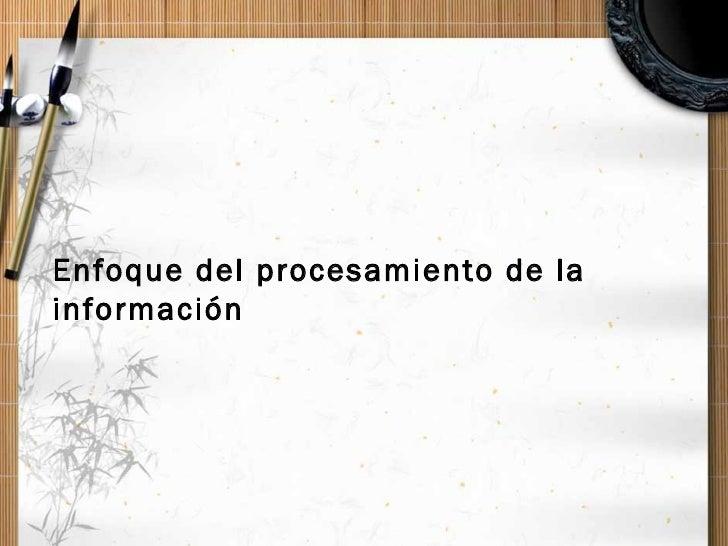 Enfoque del procesamiento de la información