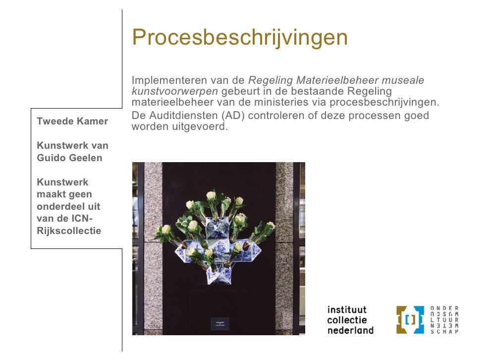 Procesbeschrijvingen                  Implementeren van de Regeling Materieelbeheer museale                  kunstvoorwerp...