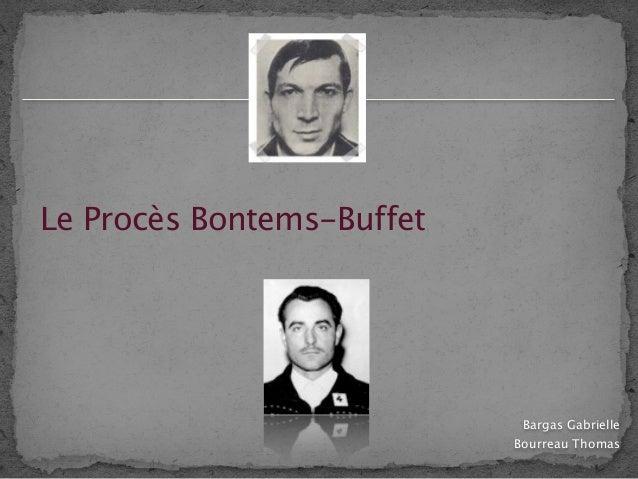 Le Procès Bontems-Buffet                            Bargas Gabrielle                           Bourreau Thomas
