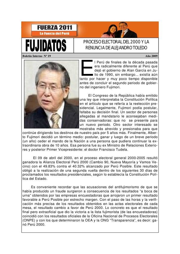 PROCESO ELECTORAL DEL 2000 Y LA                                          RENUNCIA DE ALEJANDRO TOLEDO Boletín Interno Nº 1...