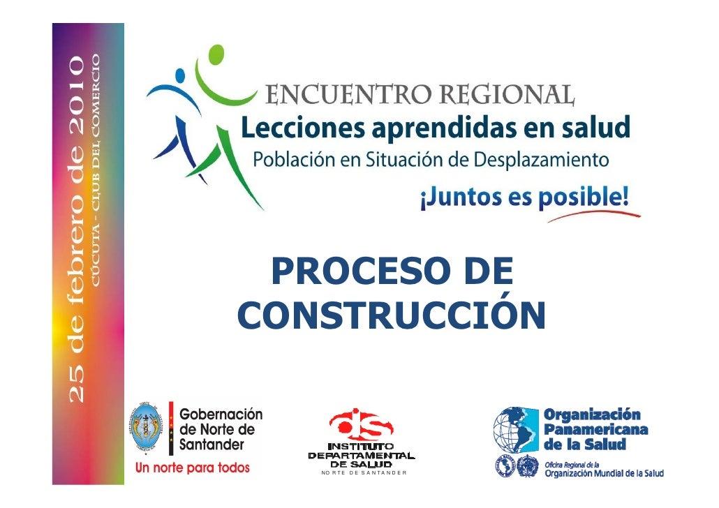 PROCESO DE CONSTRUCCIÓN      NO R T E D E S A N T A N D E R