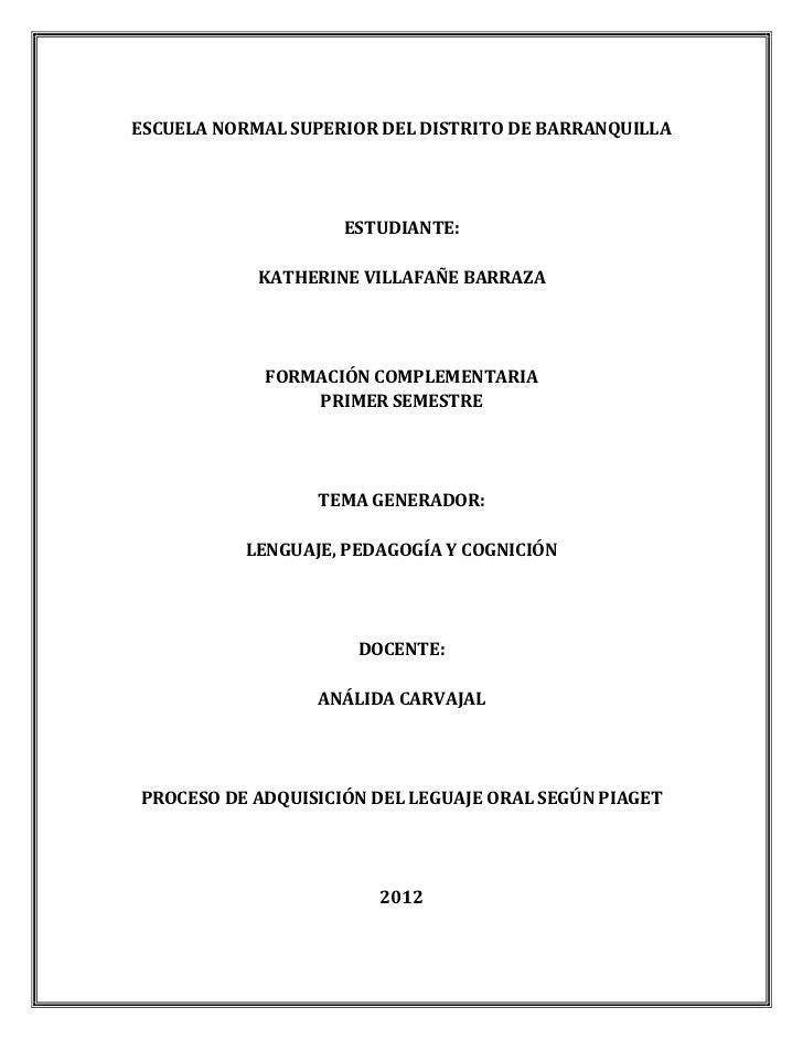 ESCUELA NORMAL SUPERIOR DEL DISTRITO DE BARRANQUILLA                    ESTUDIANTE:            KATHERINE VILLAFAÑE BARRAZA...