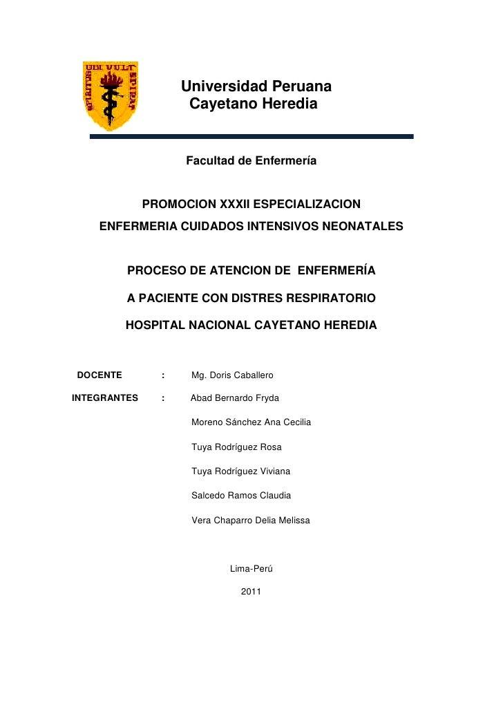 Universidad Peruana                     Cayetano Heredia                    Facultad de Enfermería              PROMOCION ...