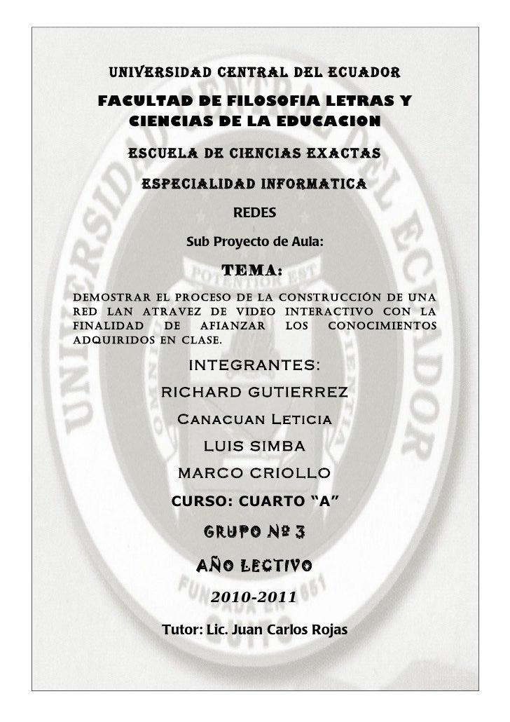 UNIVERSIDAD CENTRAL DEL ECUADOR   FACULTAD DE FILOSOFIA LETRAS Y      CIENCIAS DE LA EDUCACION       ESCUELA DE CIENCIAS E...