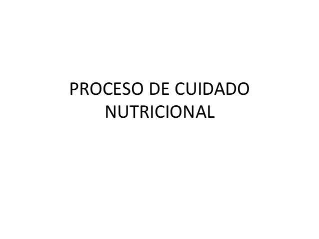 PROCESO DE CUIDADO NUTRICIONAL