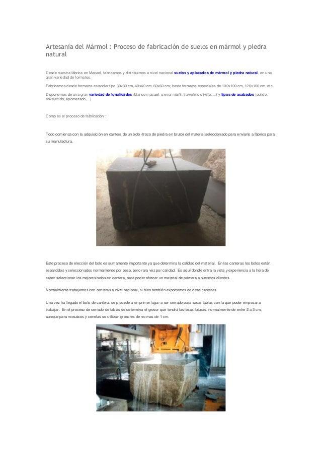 Proceso de fabricaci n de suelos de m rmol y piedra natural - Suelos de piedra natural ...