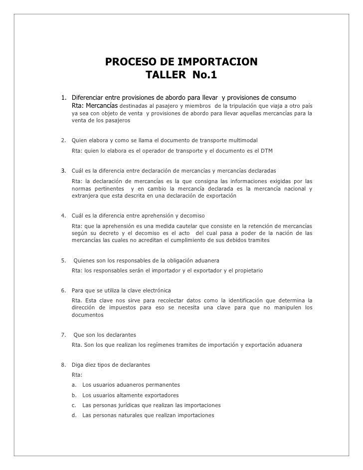 PROCESO DE IMPORTACION                         TALLER No.1  1. Diferenciar entre provisiones de abordo para llevar y provi...