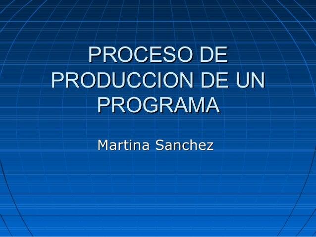 Proceso de produccion de un programa Proceso de produccion en un restaurante
