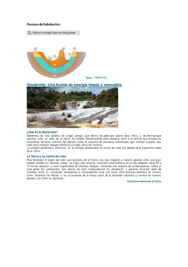 Proceso de Subducción Inicio / Geotermia Geotermia: Una fuente de energía limpia y renovable ¿Qué es la Geotermia? Geoterm...