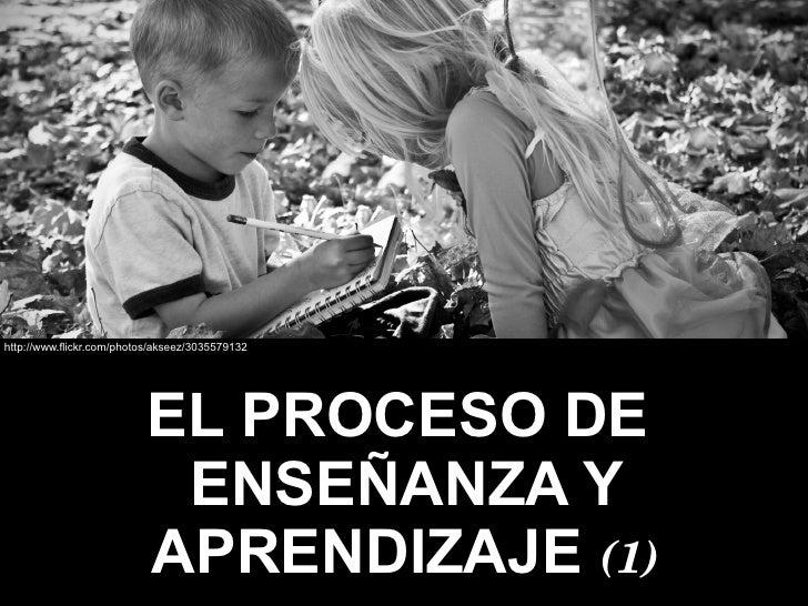 http://www.flickr.com/photos/akseez/3035579132                                EL PROCESO DE                             EN...