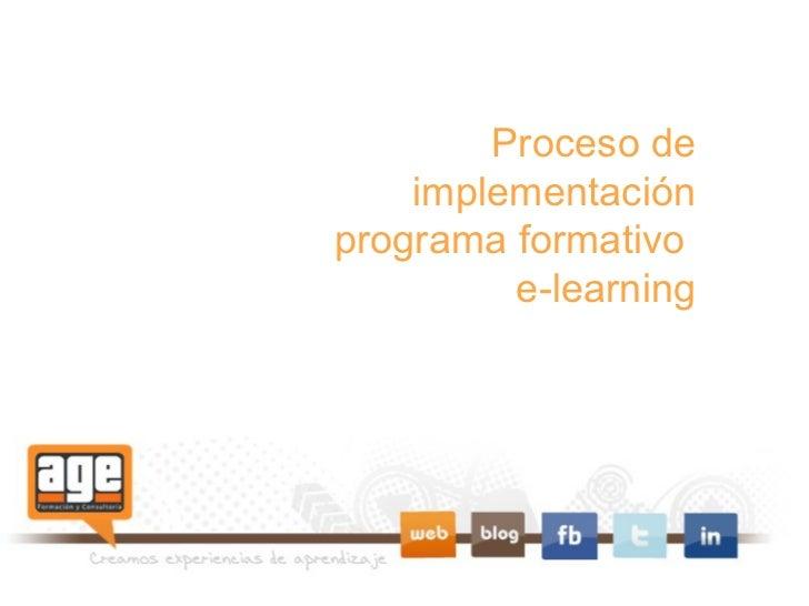 Proceso de implementación programa formativo  e-learning