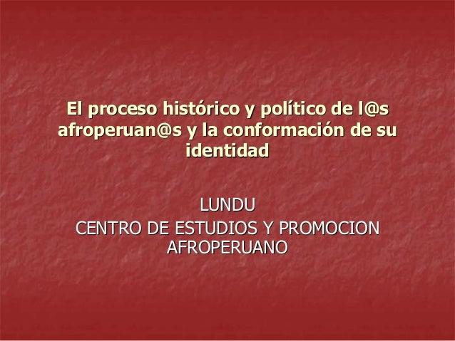 Proceso historico de los y las afroperuanos (1)
