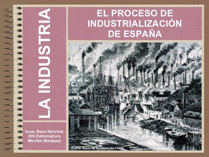 Proceso de Industrialización de España