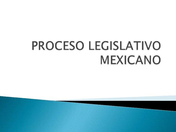 Es el proceso por el cual, se formulan y  promulgan leyes en cualquier país, a partir de una iniciativa de ley, que esta  ...