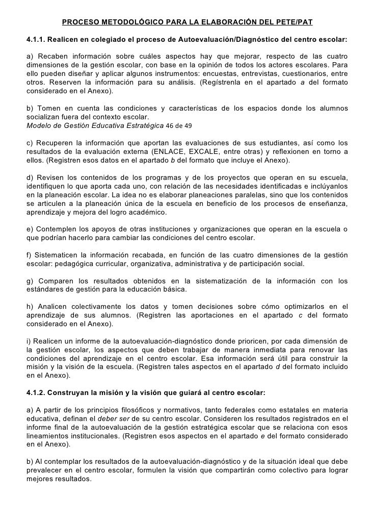 PROCESO METODOLÓGICO PARA LA ELABORACIÓN DEL PETE/PAT4.1.1. Realicen en colegiado el proceso de Autoevaluación/Diagnóstico...