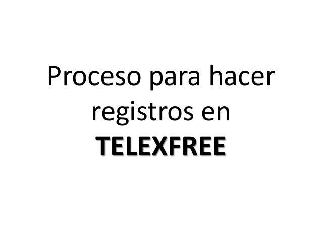 Proceso para hacer registros en TELEXFREE