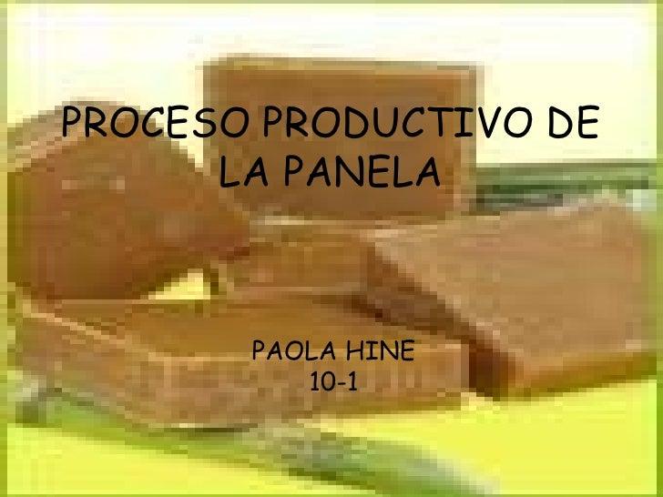 PROCESO PRODUCTIVO DE LA PANELA PAOLA HINE 10-1