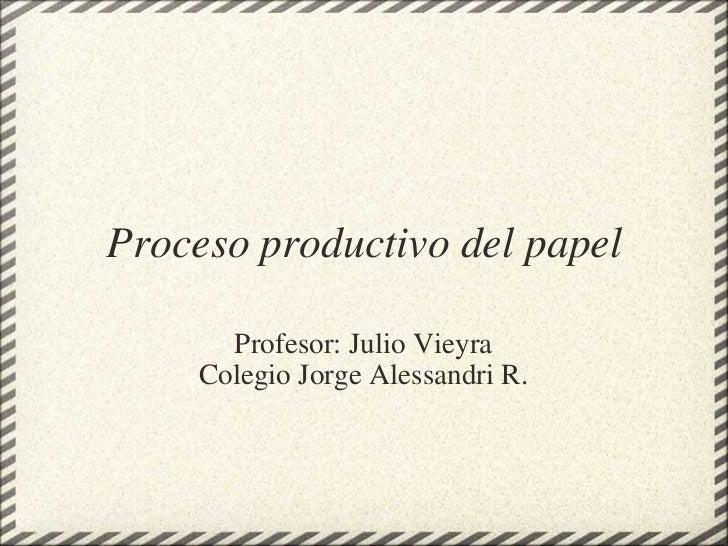 Proceso productivo del_papel