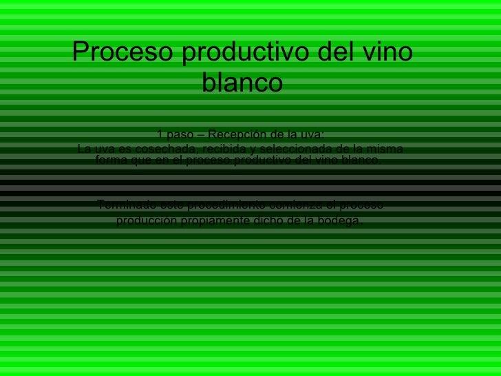 Circuito Productivo Del Vino : Proceso productivo del vino blanco