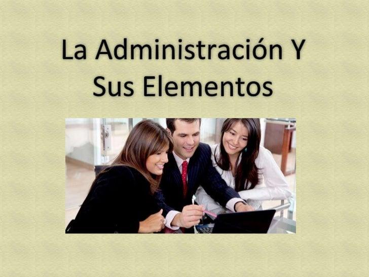 La administración es el proceso de planificar, organizar, dirigir ycontrolar el uso de los recursos y las actividades de t...