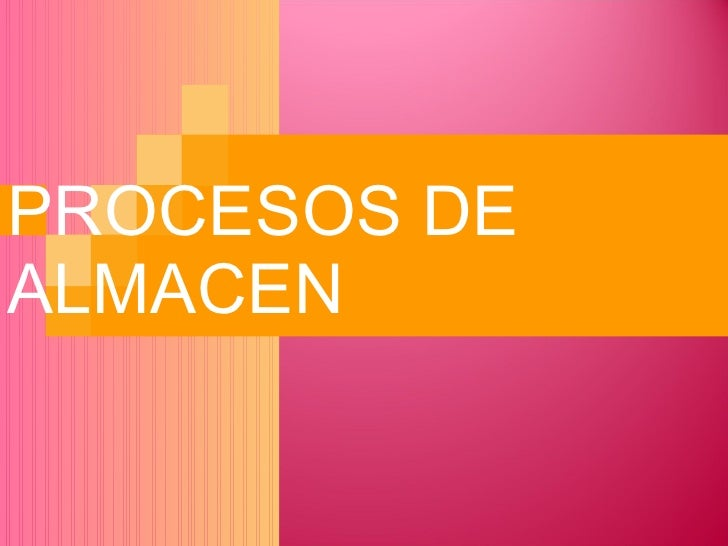 Procesos De Almacen