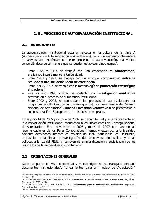 Informe Final Autoevaluación Institucional Capítulo 2. El Proceso de Autoevaluación Institucional Página No. 1 2. EL PROCE...
