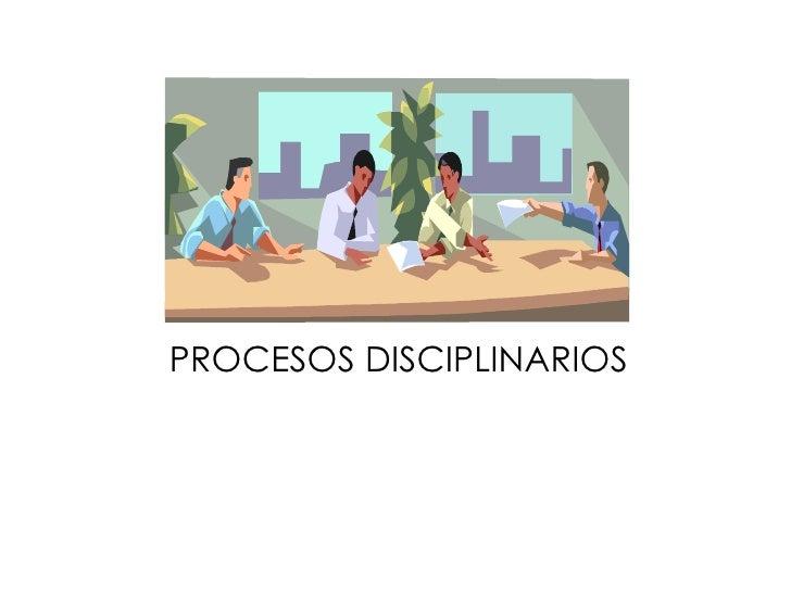 Procesos disciplinarios