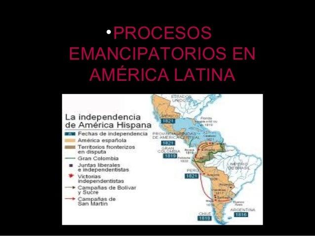 Procesos emancipadores en america latina