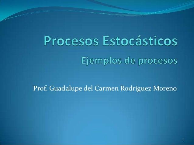 Ejemplos de Procesos Estocásticos
