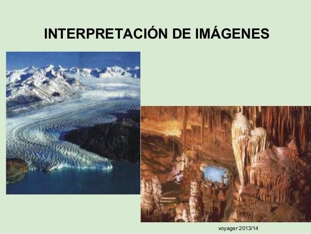 INTERPRETACIÓN DE IMÁGENES  voyager 2013/14
