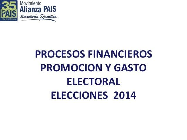 Procesos financieros y promoción y gasto electoral