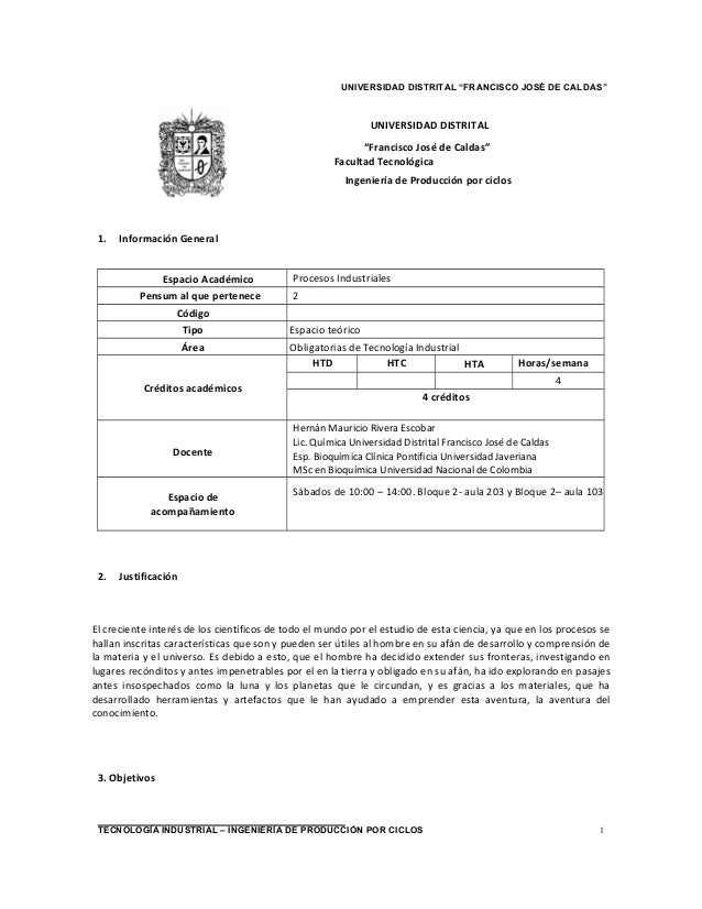 """UNIVERSIDAD DISTRITAL """"FRANCISCO JOSÉ DE CALDAS"""" 1TECNOLOGÍA INDUSTRIAL – INGENIERÍA DE PRODUCCIÓN POR CICLOS UNIVERSIDAD ..."""