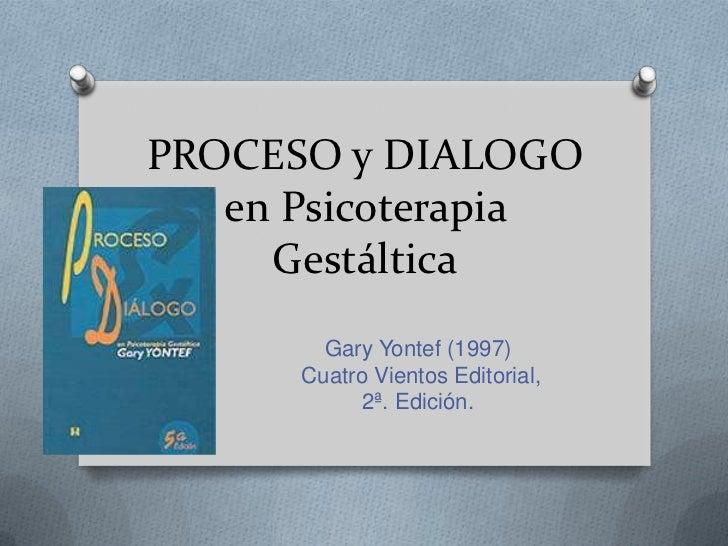 Proceso y dialogo