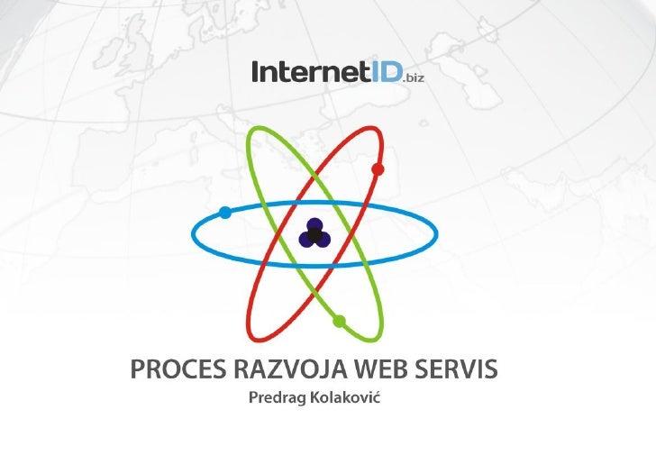 Predrag Kolaković - Proces Razvoja Web Servisa