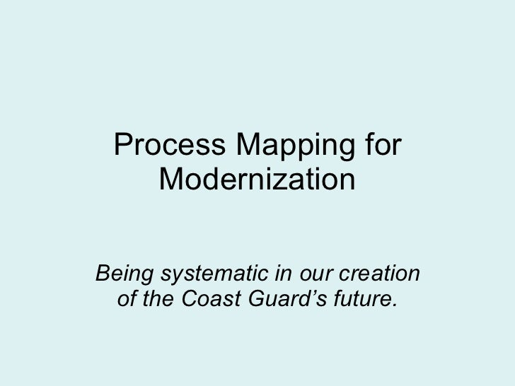 Process Mapping For Modernization
