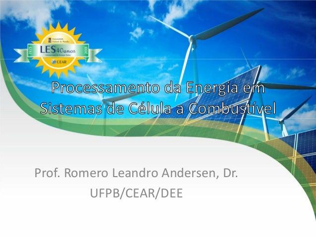 Prof.RomeroLeandroAndersen,Dr. UFPB/CEAR/DEE