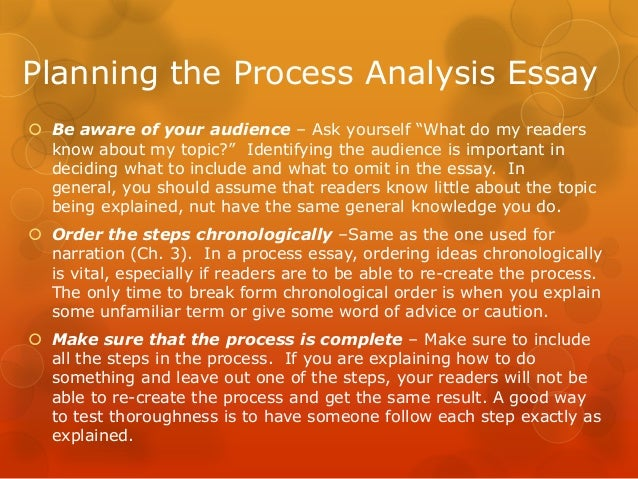 steps to writing a process analysis essay Make sure that you understand the step by step details of writing such an essay  a suitable process and analysis essay topic should show the world its high level .