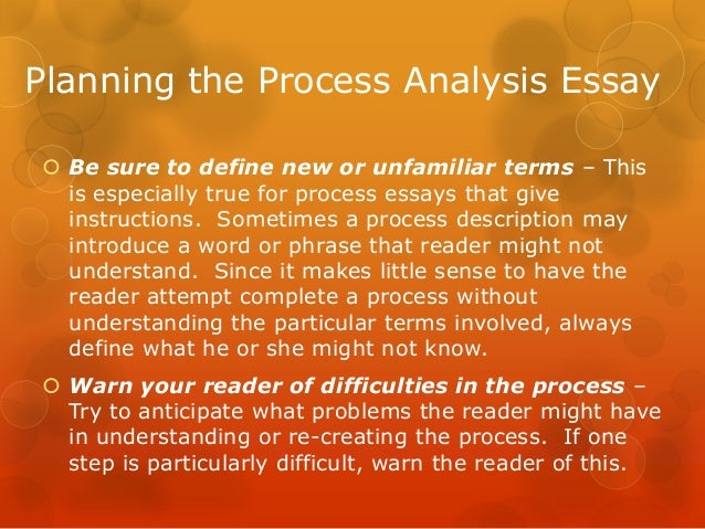 process analysis essay about cooking Most students will be asked to write a process essay during the course of their academic careers a process essay is essentially a how to essay that gives the reader detailed instructions for.