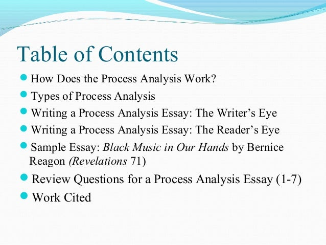 process of analysis essay Process analysis essay writing is not that hard if you follow the 4 easy writing steps in the article below.