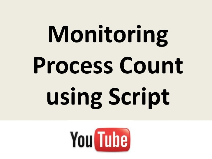 MonitoringProcess Count using Script